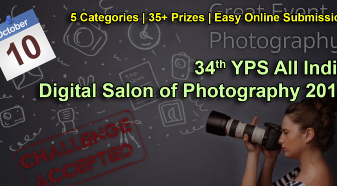34th YPS All India Digital Salon of Photography 2016