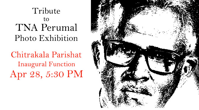 Tribute to TNA Perumal Exhibtion Inaugural Function