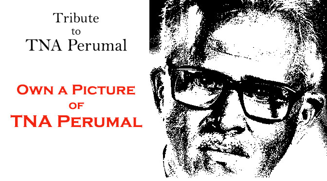 Own a Picture of Shri. TNA Perumal