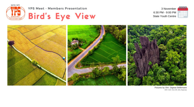 YPS Members Presentation – Bird's Eye View