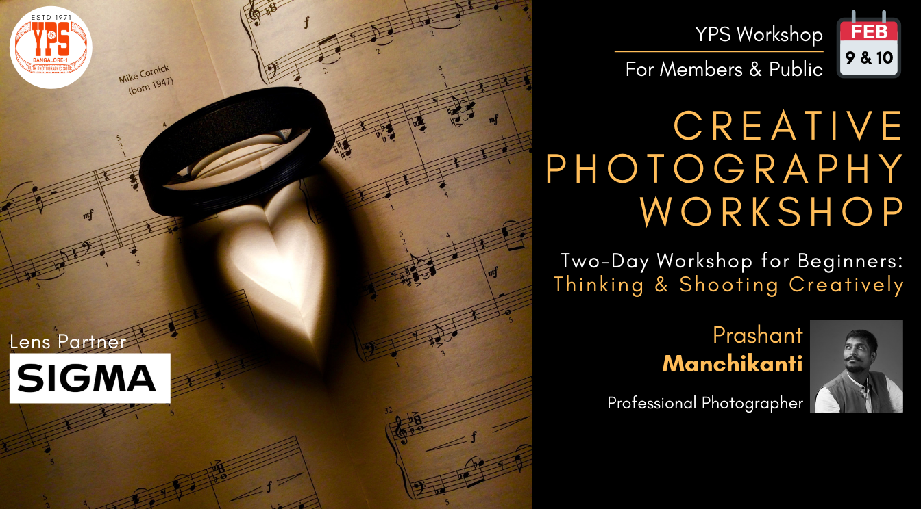 Creative Photography Workshop by Prashant Manchikanti