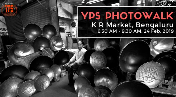 YPS PHOTOWALK 02-19 – K R Market