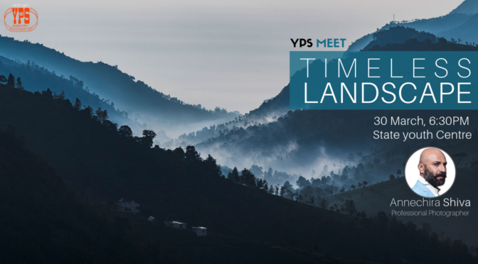 YPS Meet - Timeless Landscape - 31 March