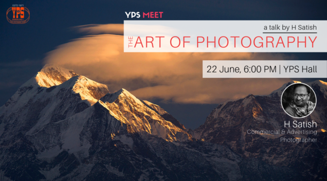 The Art of Photography – Talk by Mr. H Satish