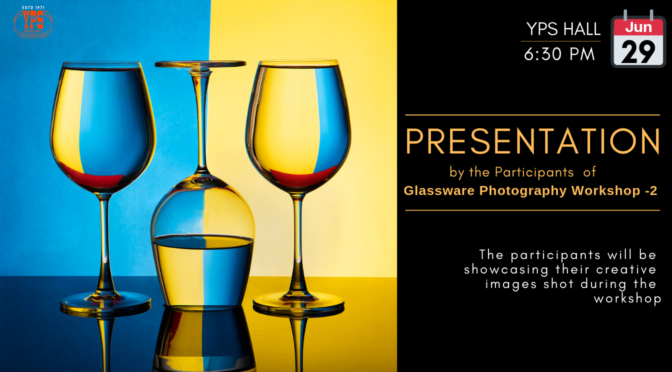 YPS Open House - Presentation by the Participants of the Glassware Photography Workshop -2