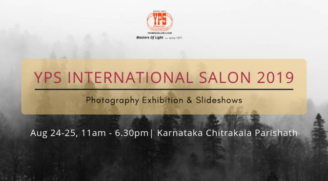 YPS International Salon 2019 Photography Exhibition and Slideshow