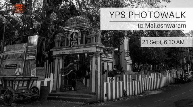 YPS PHOTOWALK 03-19 – Malleshwaram