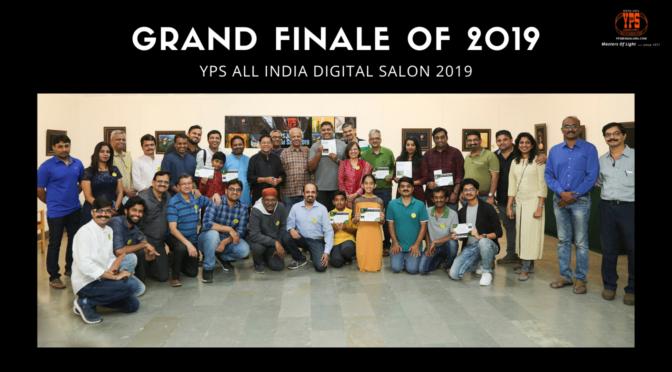 Grand Finale of 2019 - YPS All India Digital Salon 2019