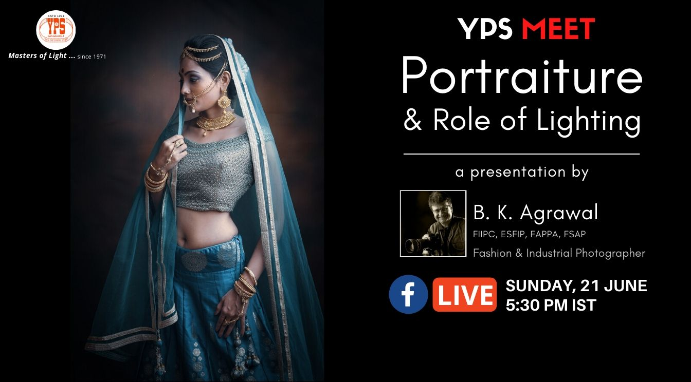YPS Meet - Portraiture & Role of Lighting, 21 June on YPS FaceBook Page at 5.30pm IST