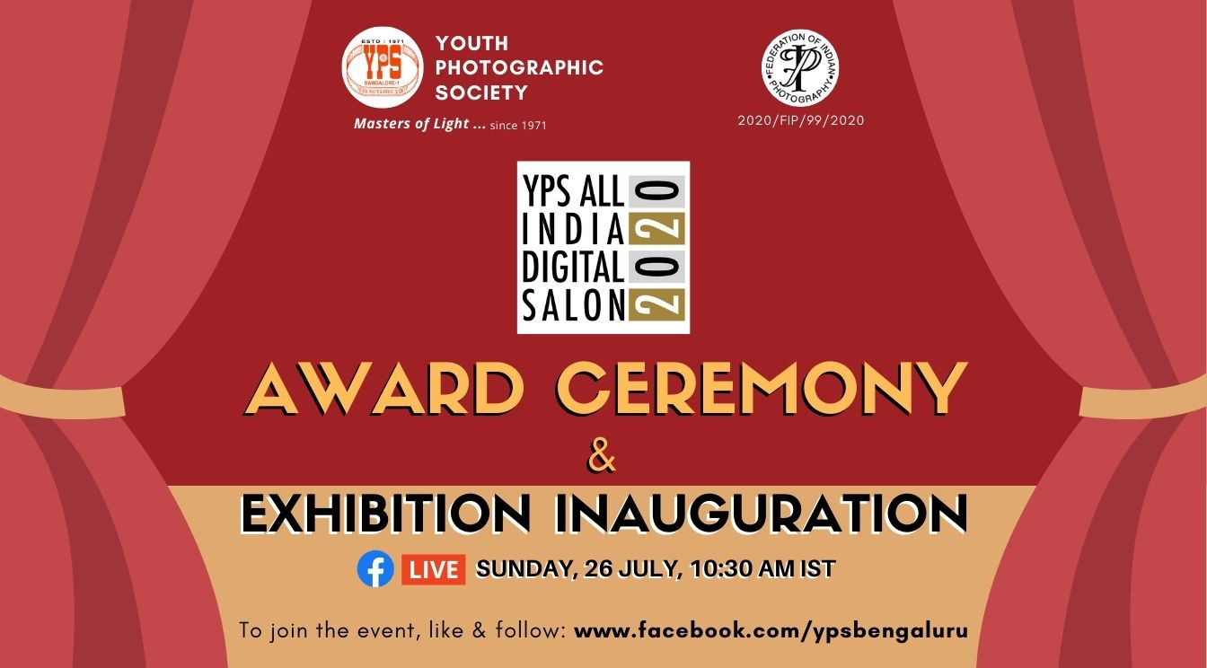 YPS All India Digital Salon 2020 - Awards Ceremony and Exhibition Ceremony on 26 July on YPS Facebook at 10:30 AM IST