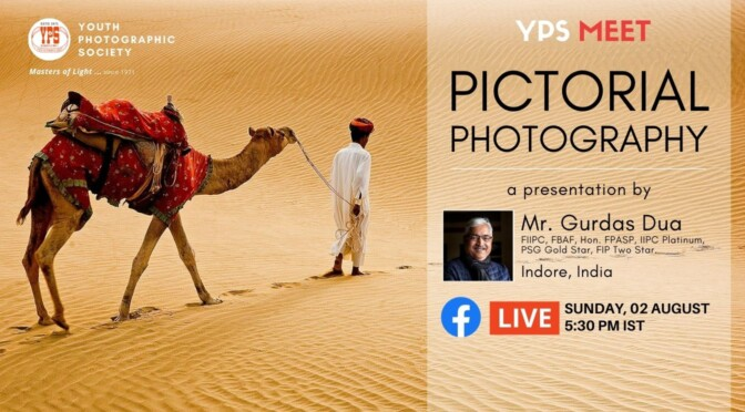 Pictorial Photography – A Presentation by Mr. Gurdas Dua