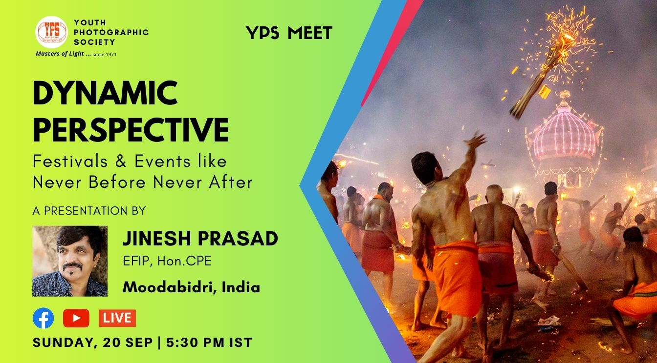 YPS Meet - Dynamic Perspective - A Presentation by Jinesh Prasad on 20 Sep on YPS and YT Channel at 5:30PM IST
