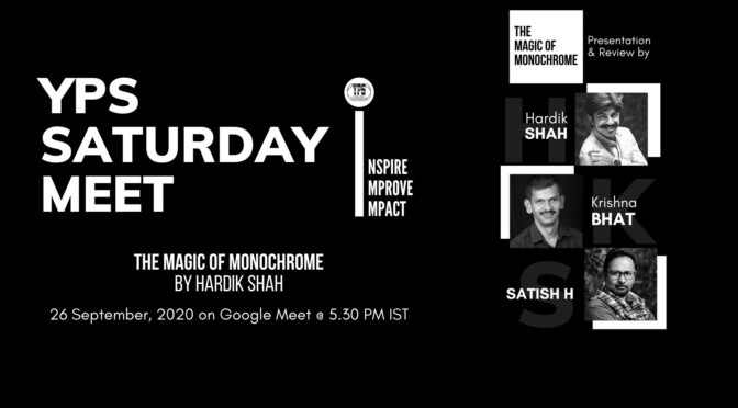 The YPS Saturday Meet – The Monochrome Photography