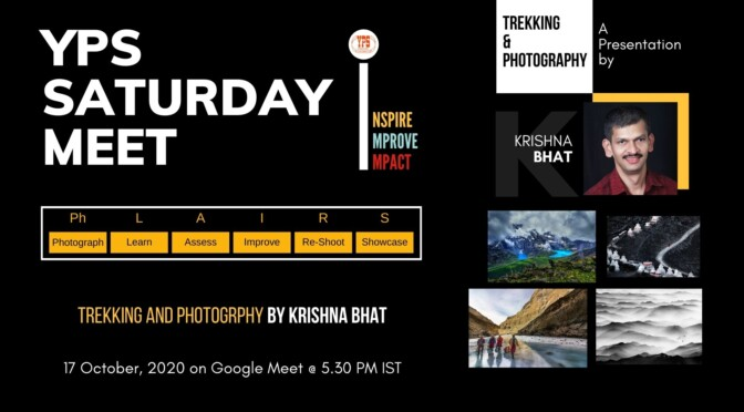 The YPS Saturday Meet – Trekking and Photography