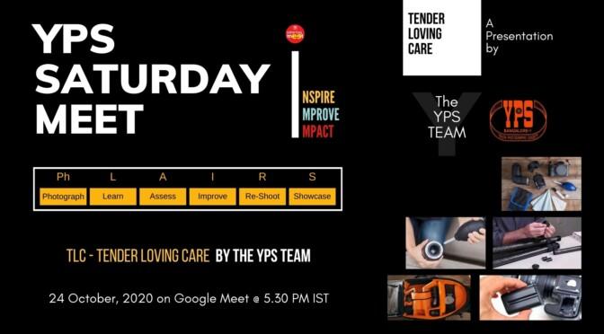 The YPS Saturday Meet – Tender Loving Care