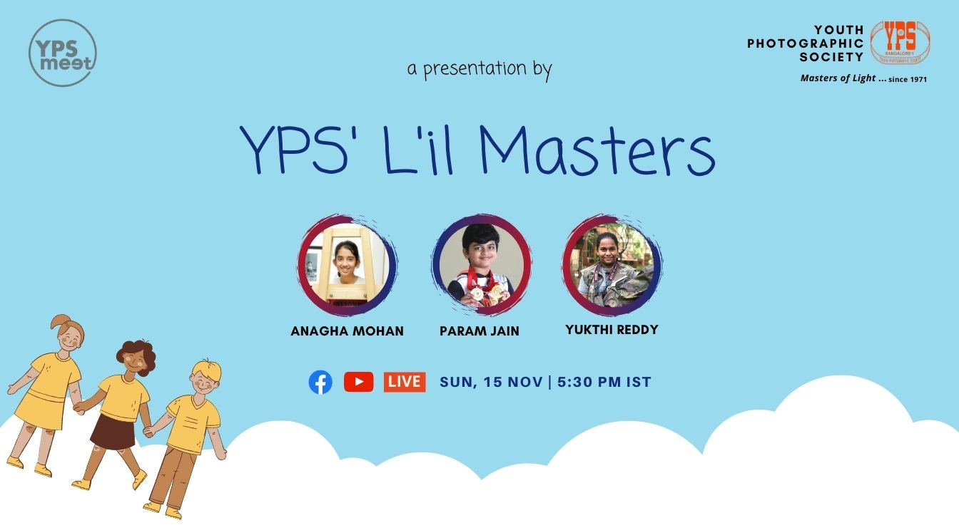 YPS Meet - A Presentation by YPS Lil Masters on 15 Nov on YPS Facebook Page and YouTube Channel at 5-30 PM IST