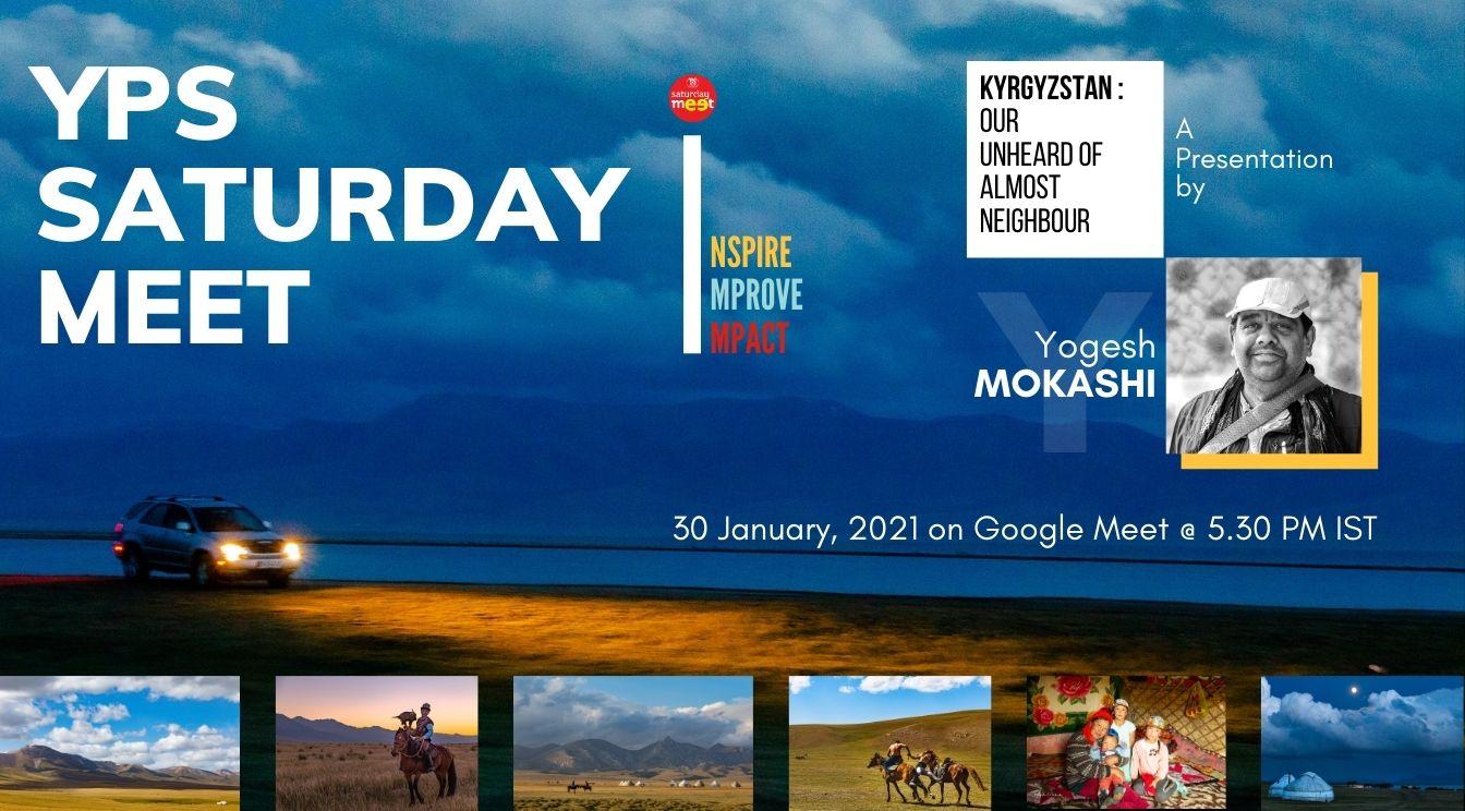 YPS Saturday Meet - Kyrgyzstan by Yogesh Mokashi on 19 Dec