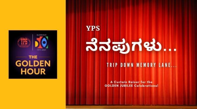 The Golden Hour – YPS ನೆನಪುಗಳು