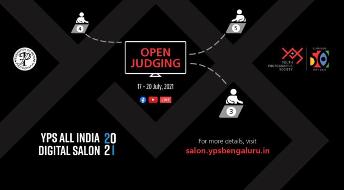 YPS All India Digital Salon 2021 – Open Remote Judging