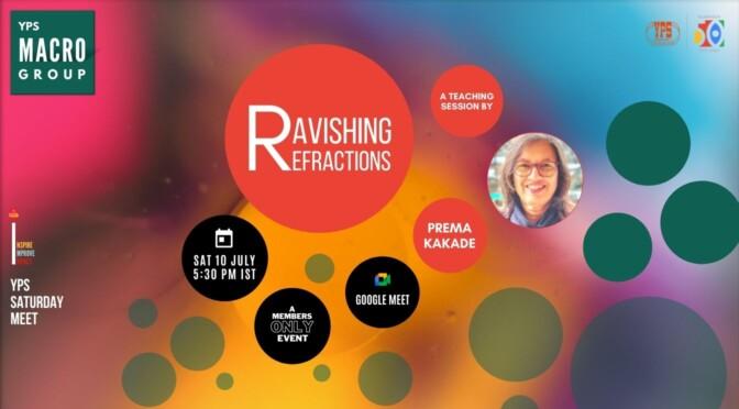 The YPS Saturday Meet – Ravishing Refractions
