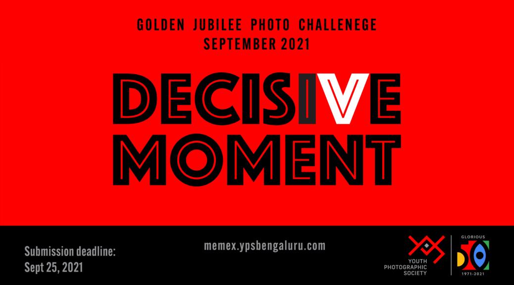 Golden Jubilee Photo Challenge - Decisive Moment