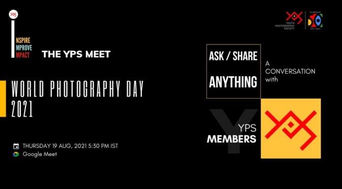 YPS World Photography Day Celebration 2021