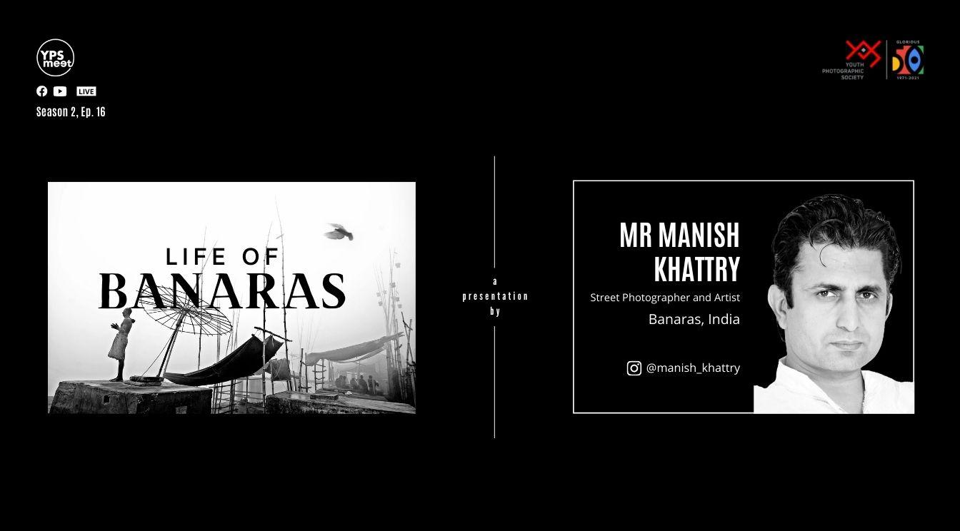 YPS Meet Life of Banara - a presentation by Manish Khattry on 5 Sept